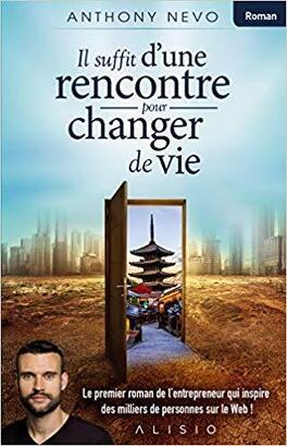 Couverture du livre : Il suffit d'une rencontre pour changer de vie