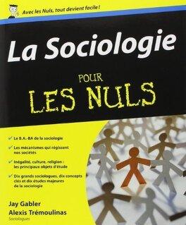 Couverture du livre : La sociologie pour les Nuls