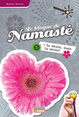 Couverture du livre : Le blogue de Namasté, tome 11 : La vérité, toute la vérité!