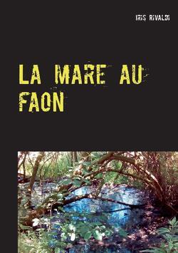 Couverture de Le Grogneux, Tome 4 : La Mare au faon