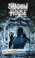 Shadow House, la maison des ombres, Tome 2 : Cache-cache mortel