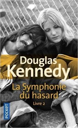 Couverture du livre : La Symphonie du hasard, Tome 2