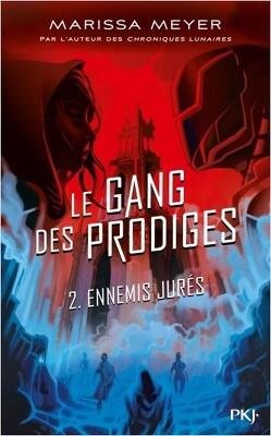 Couverture de Le Gang des Prodiges, Tome 2 : Ennemis jurés