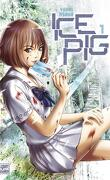 Ice Pig, Tome 1