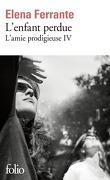 L'Amie prodigieuse, Tome 4 : L'Enfant perdue