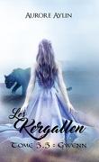 Les Kergallen, Tome 5,5 : Gwenn