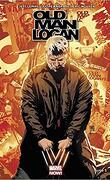 Old Man Logan - All New, tome 5 : Vies Passées