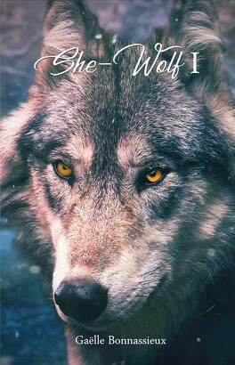 Couverture du livre : She-Wolf, Tome 1