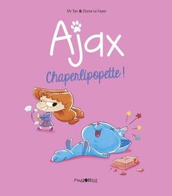 Couverture de Ajax, Tome 3 : Chaperlipopette !