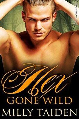 Couverture du livre : Hex and Sex, Tome 2 : Hex Gone Wild
