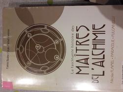 Couverture de La Fascinante Histoire des maîtres de l'alchimie