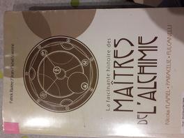 Couverture du livre : La Fascinante Histoire des maîtres de l'alchimie