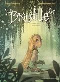 Brindille, tome 2 : Vers la lumière