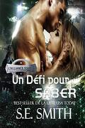 L'Alliance, Tome 4 : Challenging Saber