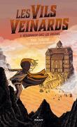 Les Vils Veinards, Tome 2