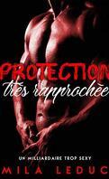 Protection très rapprochée