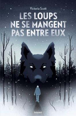 Couverture du livre : Les loups ne se mangent pas entre eux