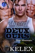 Bear Mountain, Tome 6 : Un cerf pour deux ours