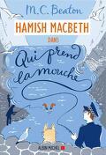 Hamish Macbeth, Tome 1 : Qui prend la mouche