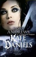 Kate Daniels, Tome 8 : Magic Shifts