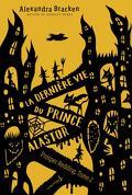 Prosper Redding, Tome2 : La Dernière Vie du prince Alastor