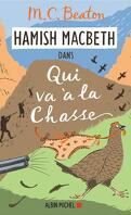 Hamish Macbeth, Tome 2 : Qui va à la chasse
