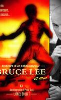 Itinéraire d'un collectionneur : Bruce Lee et moi