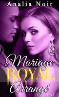 Mariage royal arrangé, Volume 1