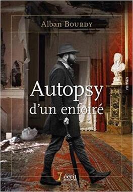 Couverture du livre : Autopsy d'un enfoiré