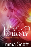 All In, Tome 1 : Mon Univers 1