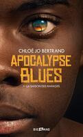 Apocalypse Blues, Tome 1 : La Saison des ravages