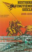 Histoire du vingtième siècle, Tome 1 : La guerre et la reconstruction 1939-1953