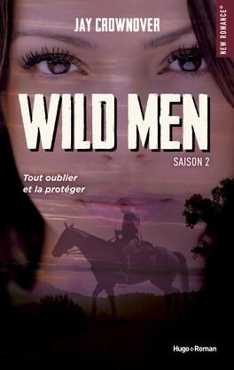 Couverture du livre : Wild Men, Tome 2