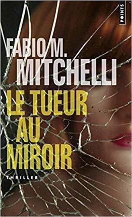 Couverture du livre : Le Tueur au miroir