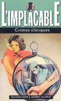 L'Implacable, Tome 15 : Crimes Cliniques