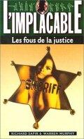 L'Implacable, Tome 9 : Les Fous de la justice
