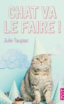 Chat va le faire !