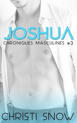 Couverture du livre : Chroniques masculines, Tome 3 : Joshua