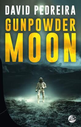 Couverture du livre : Gunpowder Moon
