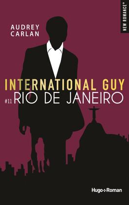 Couverture du livre : International Guy, Tome 11 : Rio de Janeiro