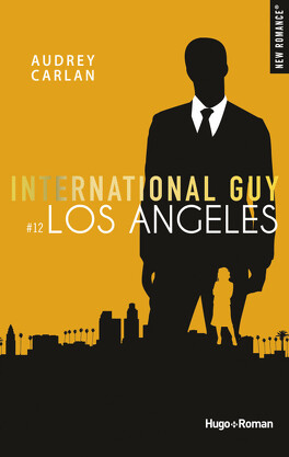 Couverture du livre : International Guy, Tome 12: Los Angeles