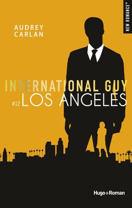 Couverture du livre : International Guy, Tome 12: Los Angeles