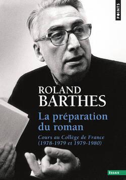 Couverture de La préparation du roman I et II : cours et séminaires au Collège de France, 1978-1979 et 1979-1980
