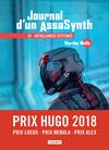Journal d'un AssaSynth, Tome 1 : Défaillances systèmes