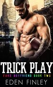 Faux petit-ami, Tome 2 : Trick play