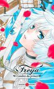 Freya : L'Ombre du prince, Tome 1