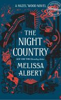 Hazel Wood, Tome 2 : The Night Country