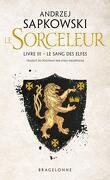 Sorceleur, Tome 3 : Le Sang des elfes