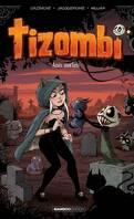 Tizombi, Tome 3 : Amis mortels