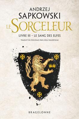 Couverture du livre : Sorceleur, Tome 3 : Le Sang des elfes